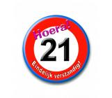 Button 21 jaar verkeersbord