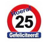 Huldeschild verkeersbord 25 jaar