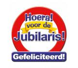 Huldeschild verkeersbord 'Hoera voor de jubilaris!'