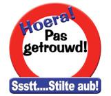 Huldeschild verkeersbord 'Pas getrouwd!'