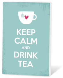 Keep calm and drink tea 2.0
