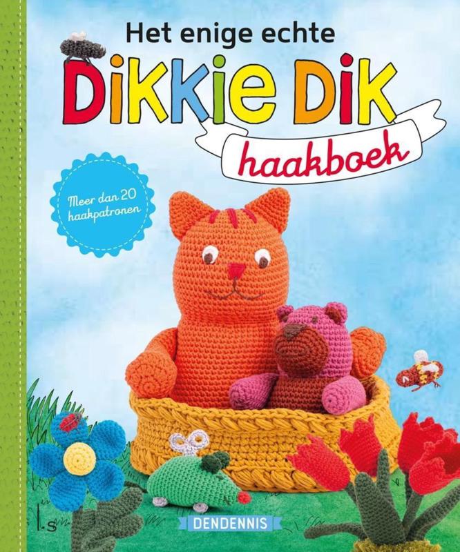 Boek   Het enige echte Dikkie Dik haakboek   Dendennis