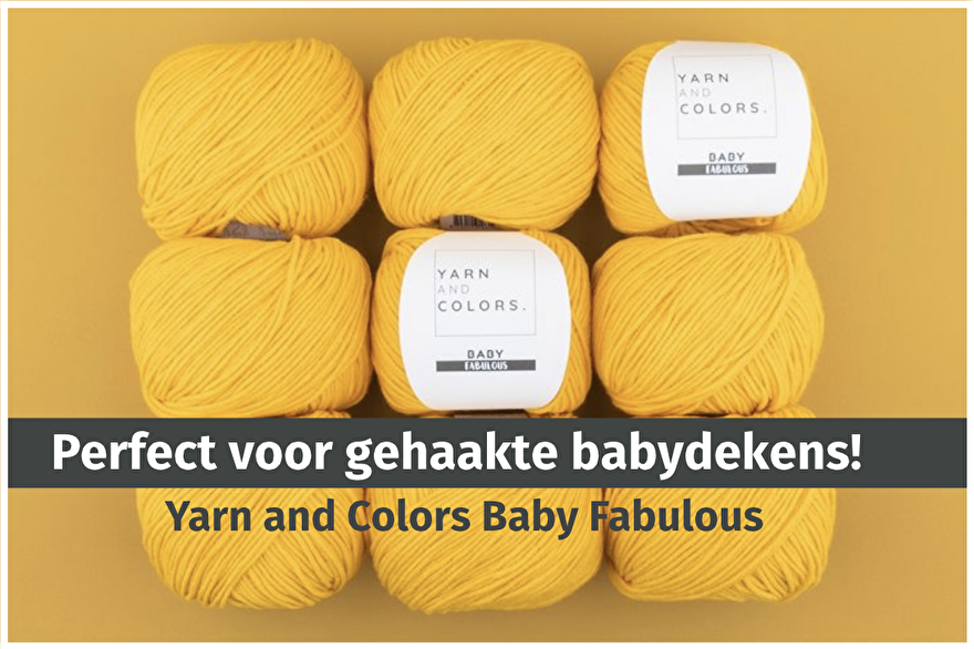 Babydekentje haken met Yarn and Colors Baby Fabulous bij opmaatgehaakt.nl