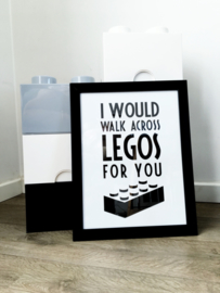 Babykamer en kinderkamer Poster  - 'I would walk across legos for you'