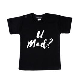 kinder t-shirt  - U Mad?.