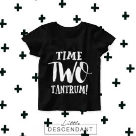 Verjaardag shirt 2 jaar- Time two tantrum!