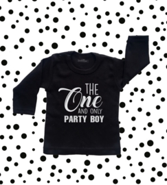 Eerste verjaardag shirt jongen -  The one and only party boy.