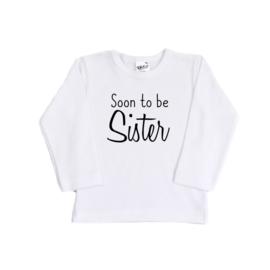 Soon to be sister  (opdruk in verschillende kleuren)
