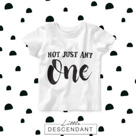 verjaardag shirt 1 jaar -  Not just any ONE