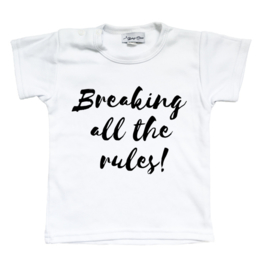 Shirt  'Breaking all the rules'