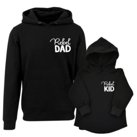 Twinning hoodies  ' Rebel Dad Rebel Kid'