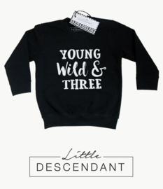 verjaardag shirt 3 jaar - sweater  'Young wild & three'