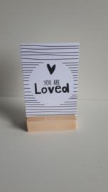 Klein kaartje You are Loved in blokje