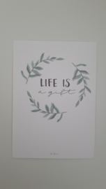 Life is a gift takjes
