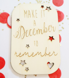 Kerstkaart - Make it a December...