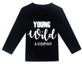 Shirt young wild & expensive