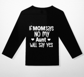 Shirt if mom says no