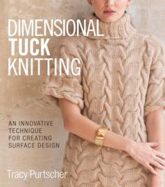 3 Dimensional Tuck Knitting - Tracy Purtscher