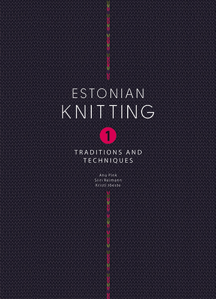 Book - Estonian Knitting 1: Traditions and Techniques