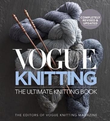 Book - Vogue Knitting The Ultimate Knitting Book: Revised and Updated
