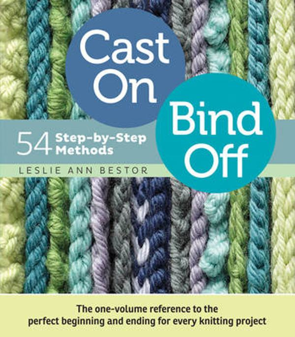 Book - Cast On, Bind Off: 54 Step-by-Step Methods