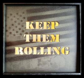 Keep them rolling