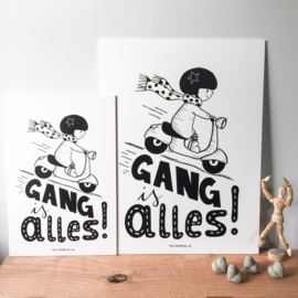 "Plaat print ""Gang is alles"""