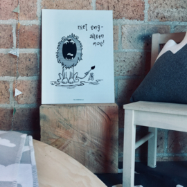 """Plaat Print """"Niet eng - alleen moe"""""""