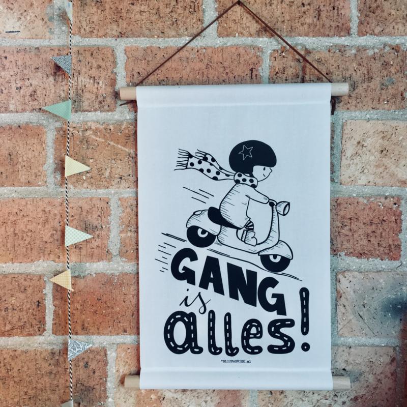 "Textielposter ""Gang is alles"""