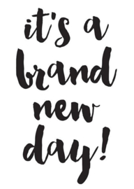 Decal sticker - It's A Brand New Day