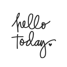 Decal sticker - Hello Today