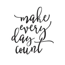 Decal sticker - Make Every Day Count
