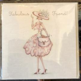 Fabulous Friend!