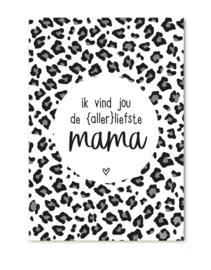Cadeaukaartje Ik vind jou de allerliefste mama