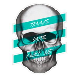 Tennis trui - Tennis until I will die