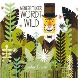 Meneer tijger wordt wild | prentenboek