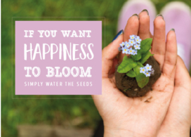 Happiness to bloom
