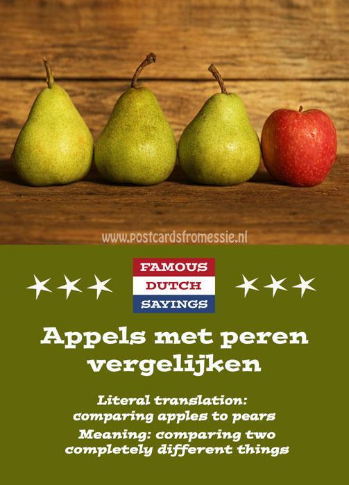 Famous Dutch Sayings - Appels met peren vergelijken