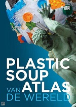 Plastic Soup Atlas -  Dutch and English version.