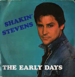 Shakin' Stevens ‎– The Early Days