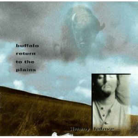 Jimmy LaFave ‎– Buffalo Return To The Plains (CD)