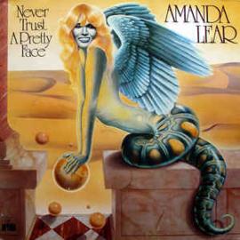 Amanda Lear – Never Trust A Pretty Face