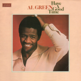 Al Green – Have A Good Time