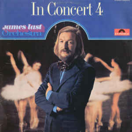 James Last Orchestra ‎– In Concert 4