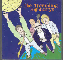Trembling Highburys ‎– The Moon Is Mine (CD)