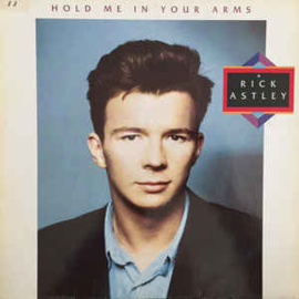 Rick Astley ‎– Hold Me In Your Arms
