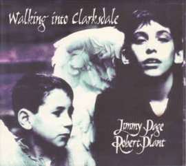 Jimmy Page & Robert Plant – Walking Into Clarksdale (CD)