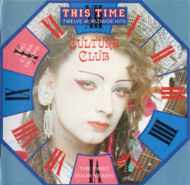 Culture Club ‎– This Time - Twelve Worldwide Hits - The First Four Years (CD)