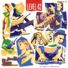 Level 42 ‎– A Physical Presence (CD)
