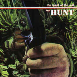 Hunt  – The Thrill Of The Kill!